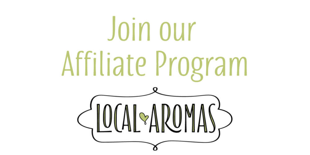 Affiliate program by Local Aromas